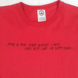 Red Funny Saying Graphic Unisex Shirt Large